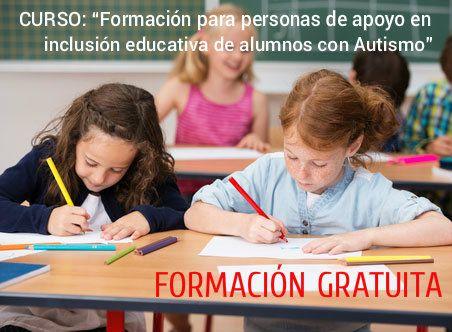 """CURSO: """"Formación para personas de apoyo en inclusión educativa de alumnos con Autismo"""""""