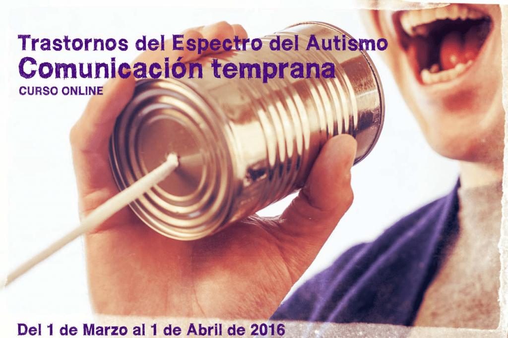 Curso: Trastornos del Espectro del Autismo y Comunicación Temprana